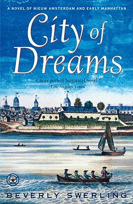 City of Dreams By Swerling, Beverly