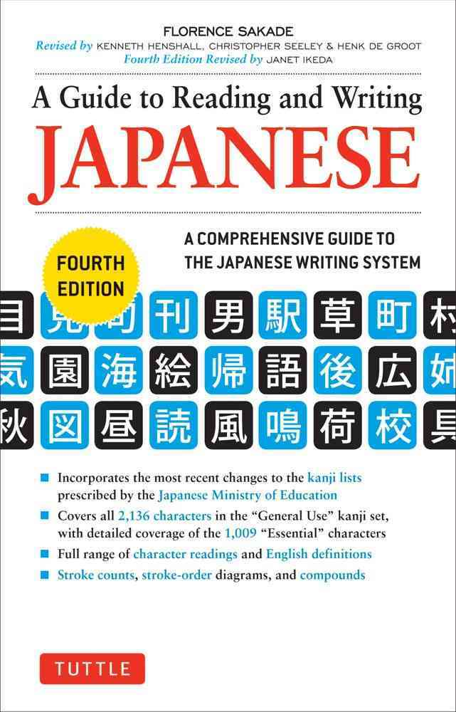 A Guide to Reading and Writing Japanese By Sakade, Florence/ Ikeda, Janet (EDT)